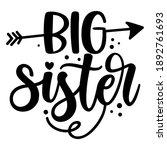 big sis  big sister  ... | Shutterstock .eps vector #1892761693