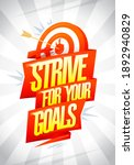 strive for your goals  ... | Shutterstock . vector #1892940829