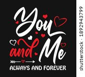 you and me always and forever   ... | Shutterstock .eps vector #1892943799