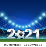 2021 type with ball in stadium. ... | Shutterstock .eps vector #1892998876