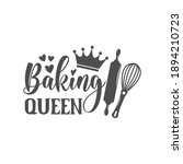 baking queen kitchen slogan...   Shutterstock .eps vector #1894210723