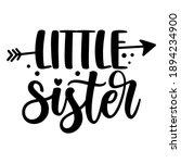lil sis  little sister  ... | Shutterstock .eps vector #1894234900