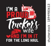 i m a proud trucker s wife and... | Shutterstock .eps vector #1894980613