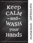 keep calm and wash your hands... | Shutterstock . vector #1895031493