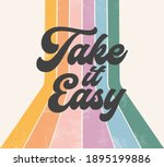 retro positive graphic  take it ... | Shutterstock .eps vector #1895199886