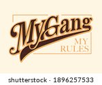 my gang my rules hand drawn... | Shutterstock .eps vector #1896257533
