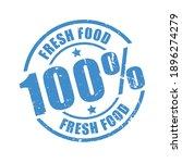 fresh food 100  guarantee stamp | Shutterstock .eps vector #1896274279