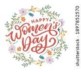 happy women's day handwritten...   Shutterstock .eps vector #1897852570