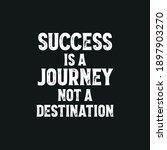 success is a journey not a... | Shutterstock .eps vector #1897903270