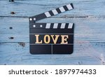 Clapperboard With Love Word...