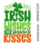 irish wishes shamrock kisses  ... | Shutterstock .eps vector #1898367229
