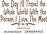 one day i'll travel the whole... | Shutterstock .eps vector #1898899903