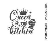 queen of the kitchen slogan...   Shutterstock .eps vector #1900220506