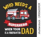 who needs a superhero when your ... | Shutterstock .eps vector #1900603939