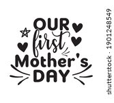 our first mother's day gift | Shutterstock .eps vector #1901248549