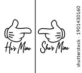 he's mine she's mine typography ...   Shutterstock .eps vector #1901430160