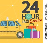 24 hour taxi service banner... | Shutterstock .eps vector #1901563903