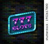 neon 777 slots sign. casino...   Shutterstock . vector #1902617800