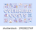 overhead costs word concepts...