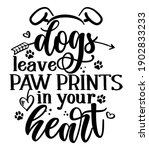 dogs leave paw prints in your...   Shutterstock .eps vector #1902833233