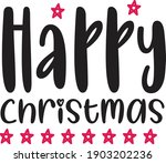 happy christmas lettering label ... | Shutterstock .eps vector #1903202236
