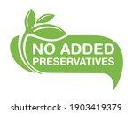no added preservatives flat... | Shutterstock .eps vector #1903419379