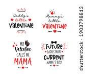 mommy's  daddy little valentine.... | Shutterstock .eps vector #1903798813