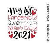 my first pandemic  quarantine ... | Shutterstock .eps vector #1903852066