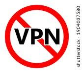 no vpn icon. vpn is prohibited. ... | Shutterstock .eps vector #1904037580