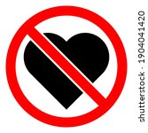 love is prohibited. stop or ban ... | Shutterstock .eps vector #1904041420