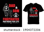 Dad And  Son Firefighter T...