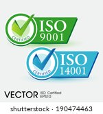 iso 9001 and iso 14001 certified | Shutterstock .eps vector #190474463