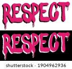 urban neon graffiti respect... | Shutterstock .eps vector #1904962936