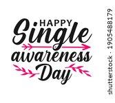 happy single awareness day ... | Shutterstock .eps vector #1905488179