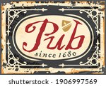 ancient pub sign on old rusty... | Shutterstock .eps vector #1906997569
