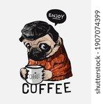 Enjoy Coffee Slogan With...