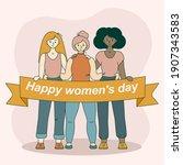 happy international women's day ... | Shutterstock .eps vector #1907343583
