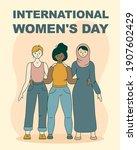 happy international women's day ... | Shutterstock .eps vector #1907602429