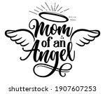 mom of on angel   hand drawn... | Shutterstock .eps vector #1907607253