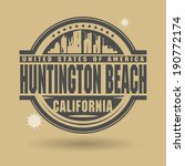 Stamp or label with text Huntington Beach, California inside, vector illustration