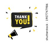 megaphone with thank you speech ... | Shutterstock .eps vector #1907747986