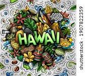 hawaii hand drawn cartoon... | Shutterstock .eps vector #1907822359