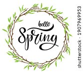 hello spring in branches frame. ... | Shutterstock .eps vector #1907969953