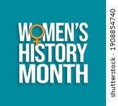 women's history month is an...   Shutterstock .eps vector #1908854740