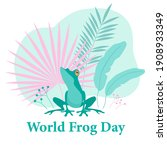 A Card For The World Frog Day....