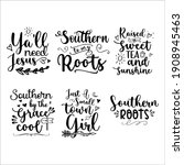 southern girl quotes bundle svg ... | Shutterstock .eps vector #1908945463