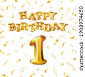 happy birthday 1 message made... | Shutterstock .eps vector #1908974650