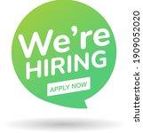 job vacancy  we are hiring now. ... | Shutterstock .eps vector #1909052020