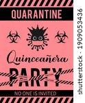quarantine quinceanera party...   Shutterstock .eps vector #1909053436