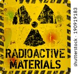 Radioactive Material Warning ...